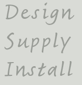 image with text: design, supply and install